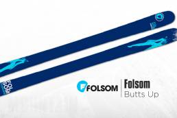 Folsom Skis Butts Up